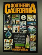 1973 Southern California Ad - Best of Vacation Worlds