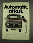 1973 Volkswagen Station Wagon Bus Ad - Automatic