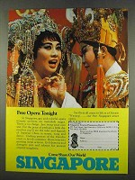 1974 Singapore Tourism Ad - Free Opera Tonight