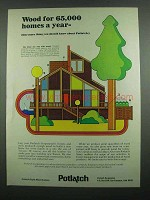 1974 Potlatch Corporation Ad - Wood for 65,000 Homes