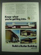 1974 Butler Buildings Ad - What You're Getting Into