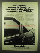 1974 Oldsmobile Cars Ad - The Kind of Mileage