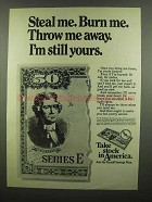 1974 U.S. Savings Bonds Ad - Steal Me. Burn Me.