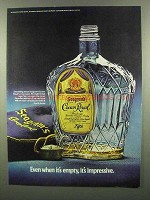 1974 Seagram's Crown Royal Ad - Even When Empty