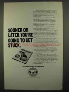1974 Gulf Oil Ad - You're Going To Get Stuck