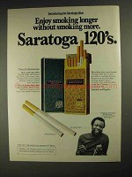 1975 Saratoga 120's Cigarettes Ad - Enjoy Smoking Longer