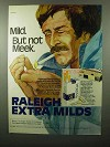 1975 Raleigh Cigarettes Ad - Mild. But Not Meek.