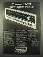 1975 Pioneer SX-737 Receiver Ad - So Much So Little