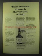 1975 Maker's Mark Whisky Ad - Only The Best Will Do