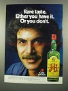 1975 J&B Scotch Ad - Rare Taste Have It Or Don't
