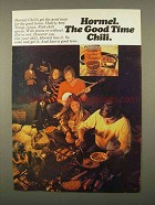 1975 Hormel Chili Ad - The Good Time