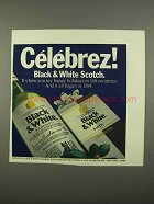 1975 Black & White Scotch Ad - Celebrez!