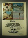 1977 Mexico Tourism Ad - Colors Haven't Faded