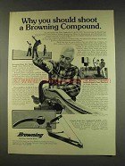 1977 Browning Bows Ad - Why You Should Shoot Compound
