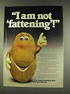 1977 The Potato Board Ad - I Am Not Fattening