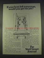 1977 The wall Street Journal Ad - If Your Boss Left