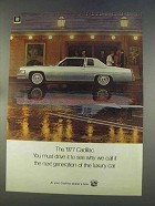 1977 Cadillac Car Ad - Next Generation of Luxury Car