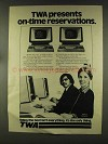 1977 TWA Airline Ad - On-Time Reservations