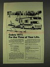 1977 Cobra RV Ad - For the Time of Your Life