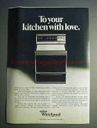 1977 Whirlpool Range Ad - To Your Kitchen With Love