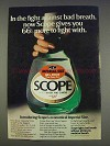 1977 Scope Mouthwash Ad - More To Fight With