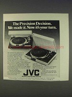 1977 JVC QL-7 and JL-F50 Turntables Ad - Your Turn