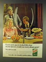 1976 Cascade Detergent Ad - Party Guests Looked Close