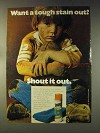 1976 Shout Stain Remover Ad - Want a Tough Stain Out?
