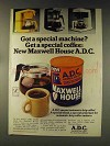 1976 Maxwell House A.D.C. Coffee Ad - Special Machine