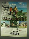 1978 Mexico Government Tourist Office Ad - All You Need