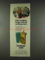 1978 Saratoga 120's Cigarettes Ad - Enjoy Smoking Longer