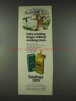 1978 Saratoga 120's Cigarettes Ad - Enjoy Longer
