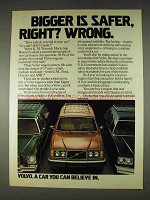 1978 Volvo Cars Ad - Bigger is Safer, Right? Wrong