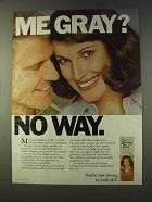 1979 Clairol Loving Care Hair Color Ad - Me Gray No Way