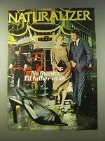 1979 Naturalizer Shoes Ad - No Thanks, I'd Rather Walk