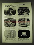 1979 Alcoa Aluminum Ad - Recycling The Better It Looks
