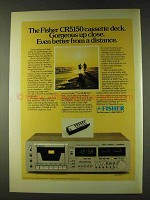 1979 Fisher CR5150 Cassette Deck Ad - Gorgeous Up Close