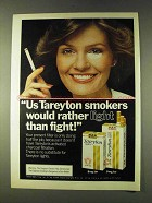 1979 Taretyon Lights Cigarettes Ad - Rather Than Fight