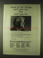 1979 Americana Healthcare Center Ad - You Can't Pay For