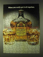 1979 Seagram's Crown Royal Whisky Ad - Get It Together