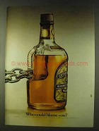 1979 Chivas Regal Scotch Ad - Who Could Blame You?