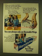 1979 Reynolds Wrap Ad - You Can Always Rely On