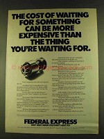 1980 Federal Express Ad - The Cost of Waiting