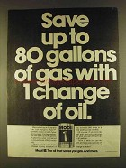 1980 Mobil 1 Motor Oil Ad - Save 80 Gallons of Gas