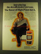 1980 High Point Coffee Ad - Decaffeinated Person