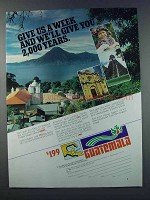 1981 Guatemala Tourism Ad - Give Us a Week