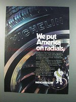1981 Michelin Radial Tires Ad - We Put America On