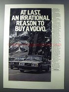 1981 Volvo GLT Car Ad - An Irrational Reason to Buy