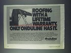 1981 Onduline Roofing Ad - With a Lifetime Warranty