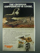 1981 Crosman Copperhead Ammo Ad - Copperhead is Loose